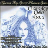Chicano Rap Oldies, Vol. 2 [Import] [from US]